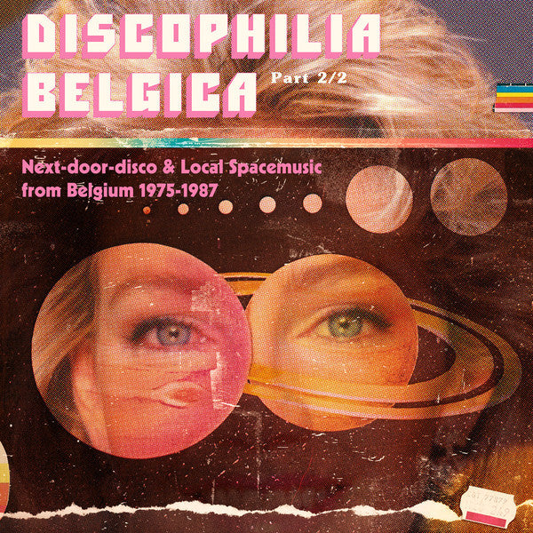 Discophilia Belgica : Next-door-disco & Local Spacemusic from Belgium 1975-1987 Part 2