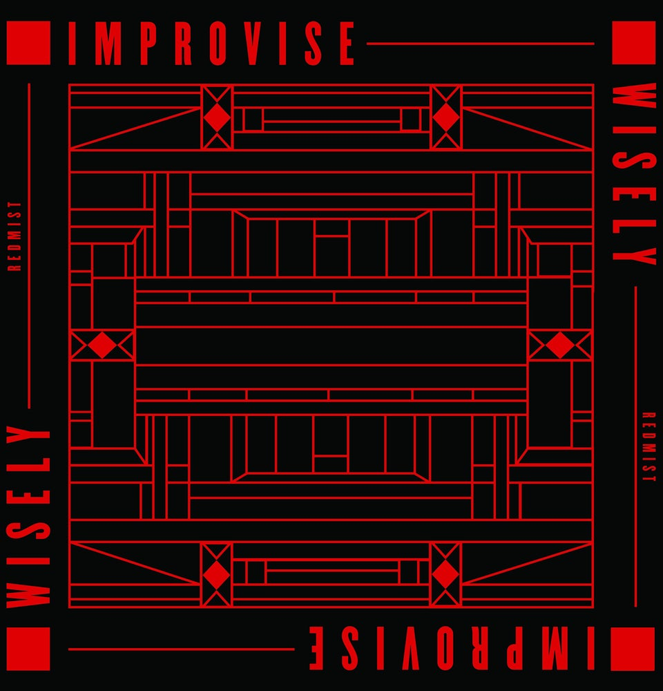 Redmist – Improvise Wisely