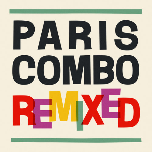 PARIS COMBO REMIXED