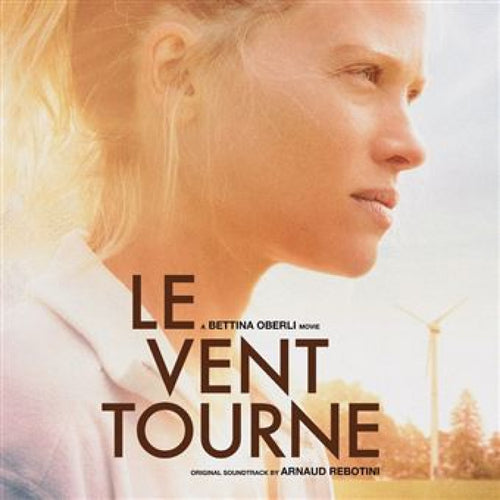 Le Vent Tourne (Original Soundtrack)