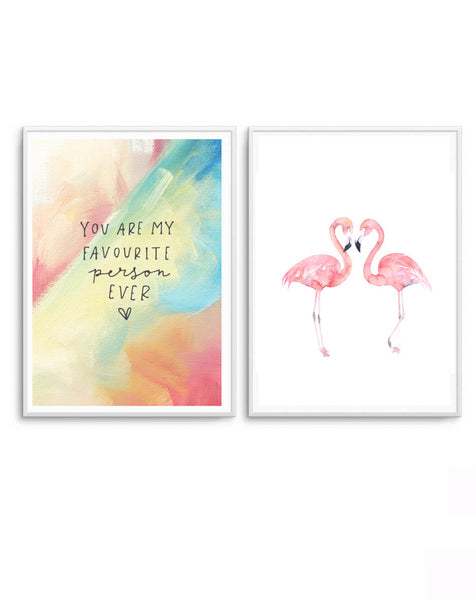 You Are My Favourite Person & Flamingos
