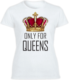 Only for QUEENS