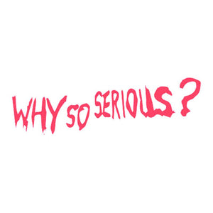 Why So Serious Sticker - Stickers