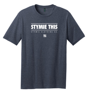 STYMIE THIS T-Shirt (50/50) | Stymie Clothing Company