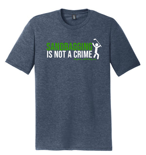 Sandbagging Is Not a Crime Golf T-Shirt (Tri-blend) | Stymie Clothing Company