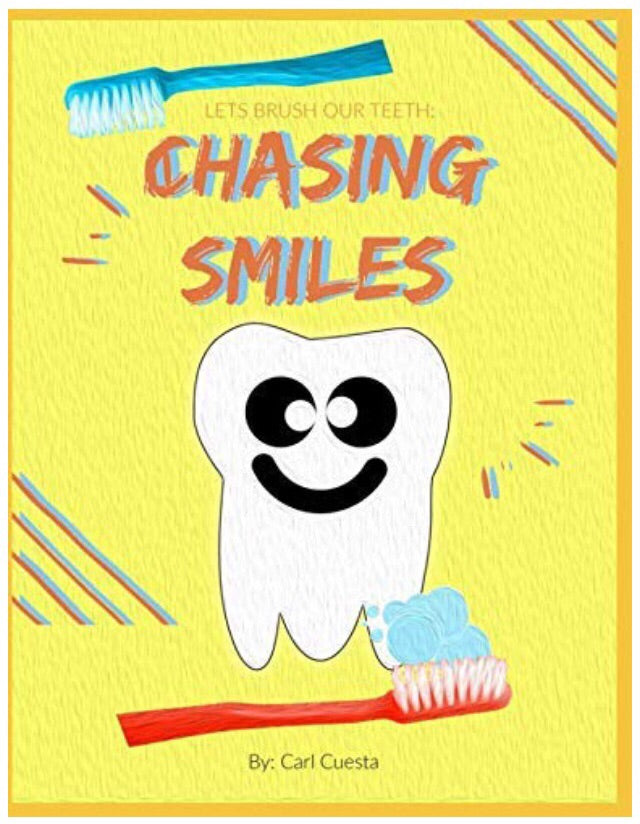 Chasing Smiles: Let's Brush Our Teeth