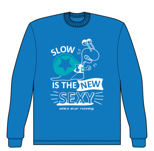 Slow is the New Sexy Technical  Long Sleeved Shirt