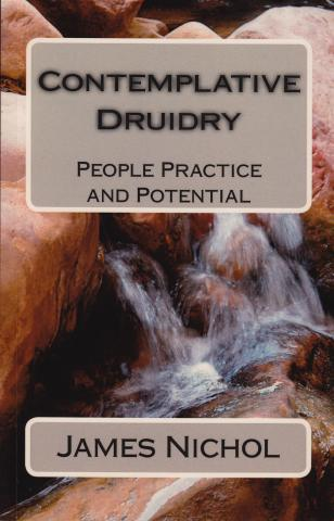 Contemplative Druidry - James Nichol