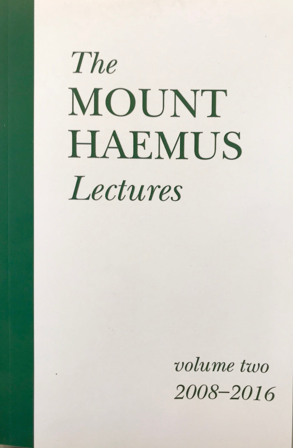 The Mount Haemus Lectures  Volume 2