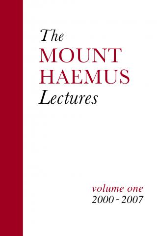 The Mount Haemus Lectures Volume 1