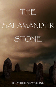 The Salamander Stone - H Catherine Watling