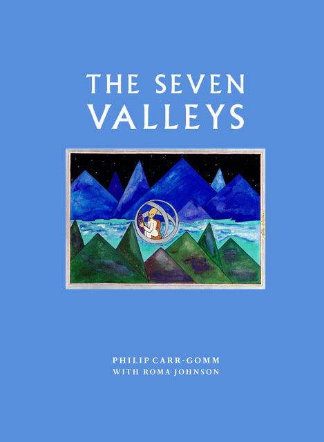 The Seven Valleys - Philip Carr-Gomm & RoMa Johnson