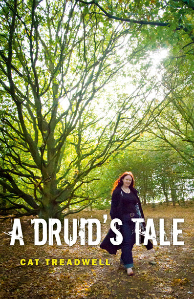 A Druid's Tale - Cat Treadwell
