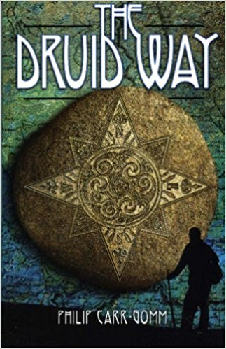 The Druid Way - Philip Carr-Gomm