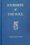 Journeys of the Soul - The Life & Legacy of a Druid Chief by Philip Carr-Gomm