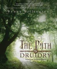 The Path of Druidry - Penny Billington