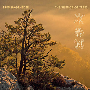 The Silence of Trees - Fred Hageneder