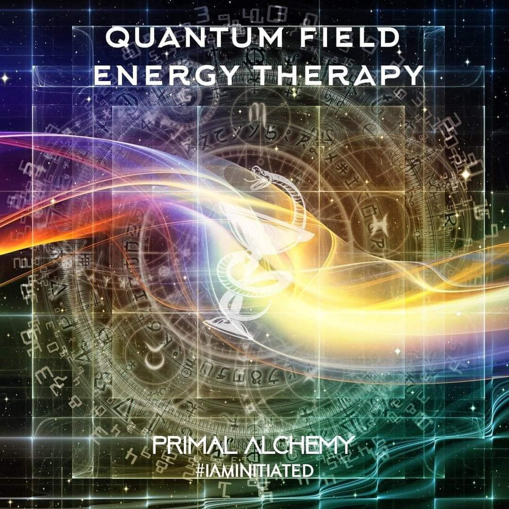 Quantum Field Energy Therapy - PrimalAlchemy