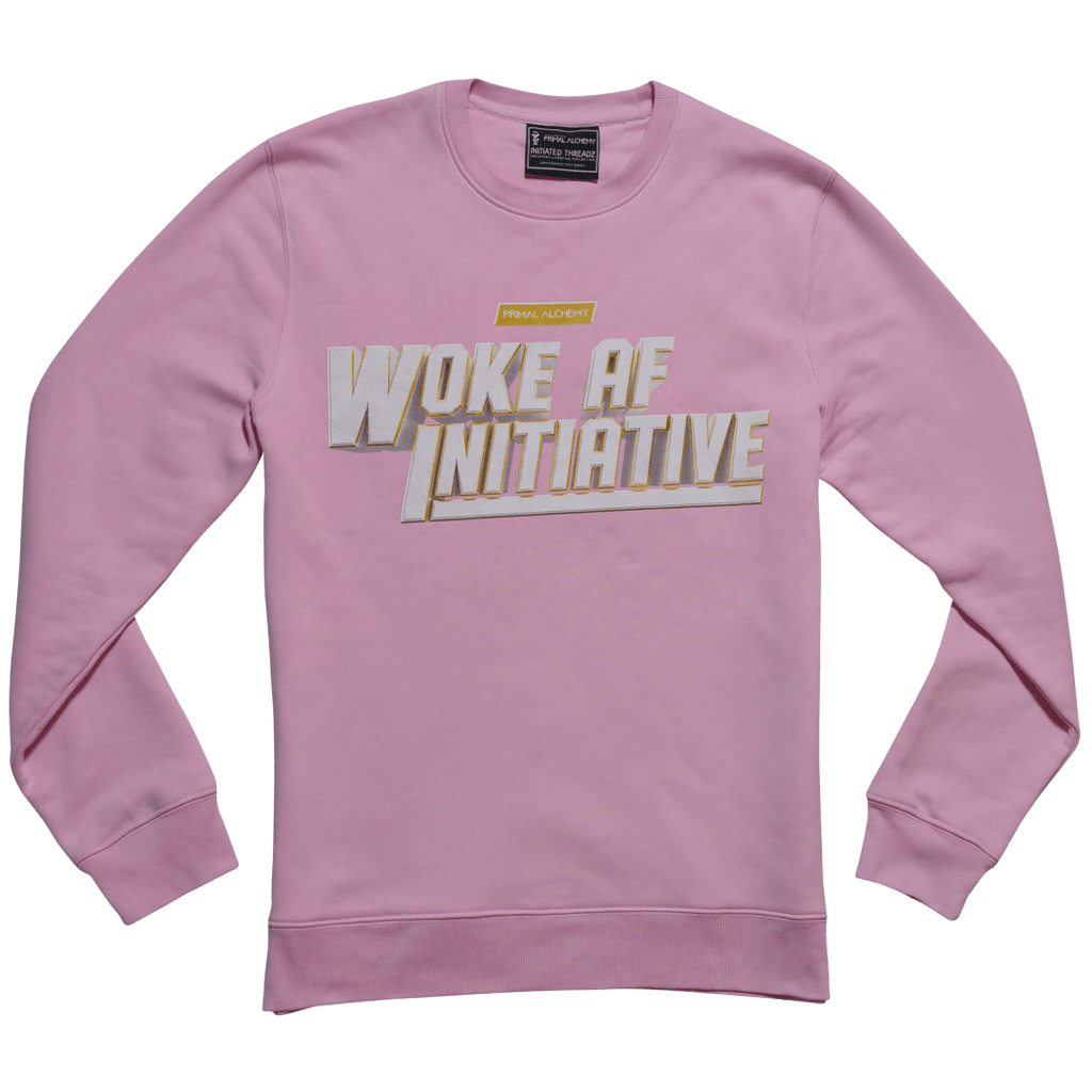 Woke AF Initiative Sweatshirt - PrimalAlchemy