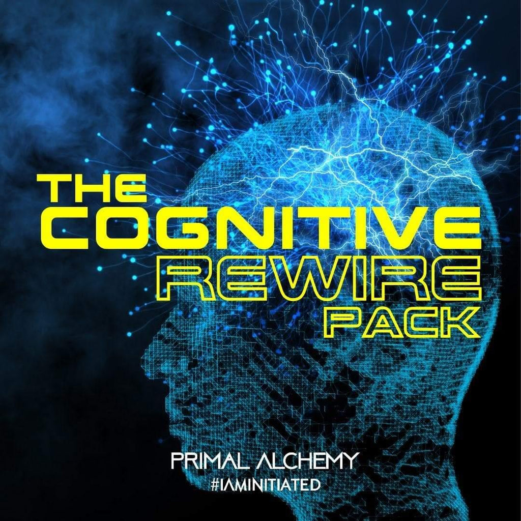 The Cognitive Rewire Pack - PrimalAlchemy