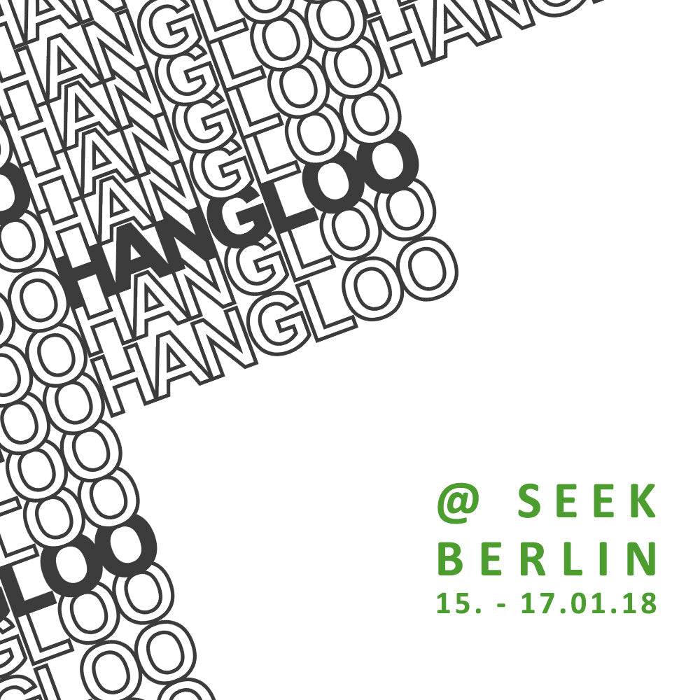 SEEKing hangloo ( 15.01. - 17.01.)