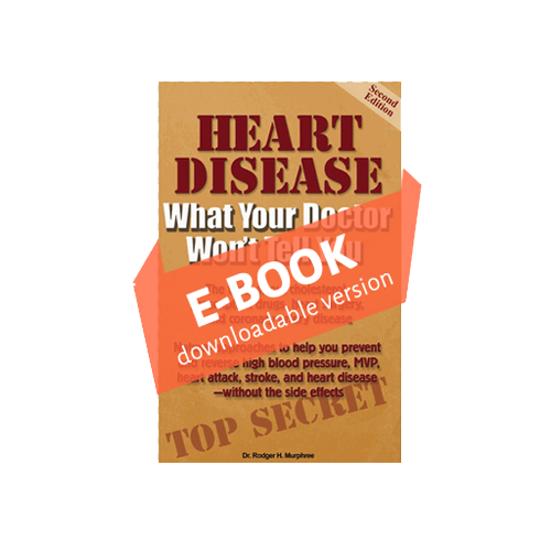 E-BOOK - Heart Disease: What Your Doctor Won't Tell You - 50% OFF!