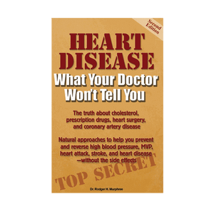 Heart Disease: What Your Doctor Won't Tell You - 50% OFF!