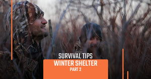Survival Tips: Winter Shelter, Part 2