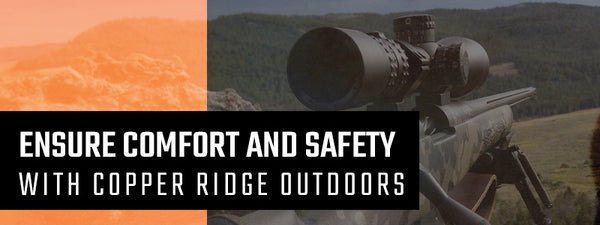 Ensure Comfort and Safety With Copper Ridge Outdoors