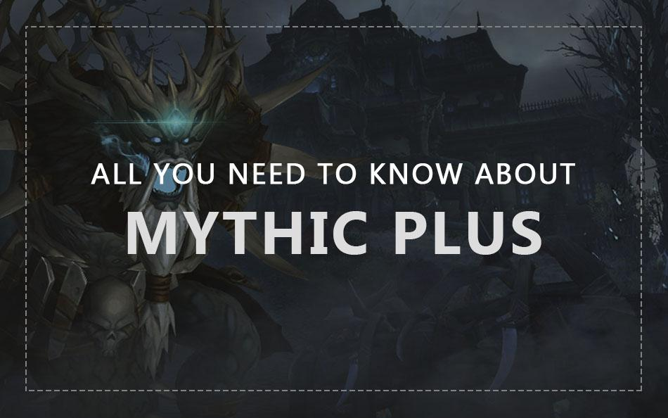 Mythic Plus Dungeons