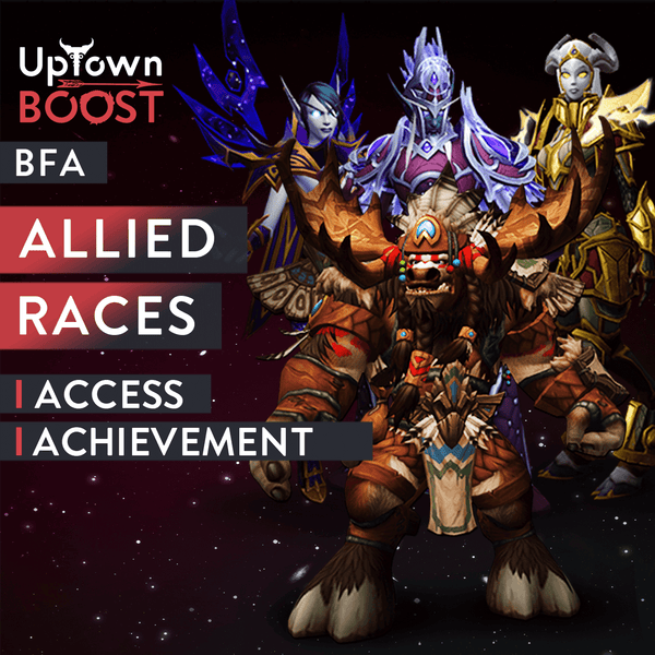 Buy Allied Races Early Access Boost Boost - UptownBoost