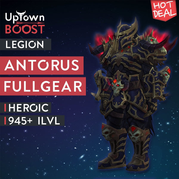 Buy Antorus, the Burning Throne Heroic Full Gear Boost - UptownBoost