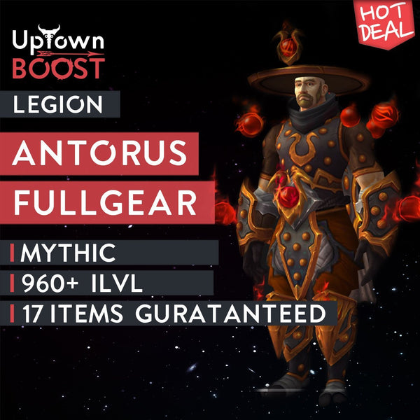 Buy Antorus, the Burning Throne Mythic Full Gear Boost - UptownBoost
