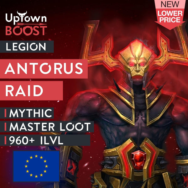 Buy Antorus, the Burning Throne Mythic Trade Loot Run Boost - EU Boost - UptownBoost