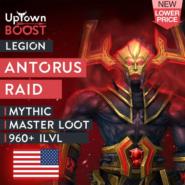 Buy Antorus, the Burning Throne Mythic Trade Loot Run - US Boost - UptownBoost