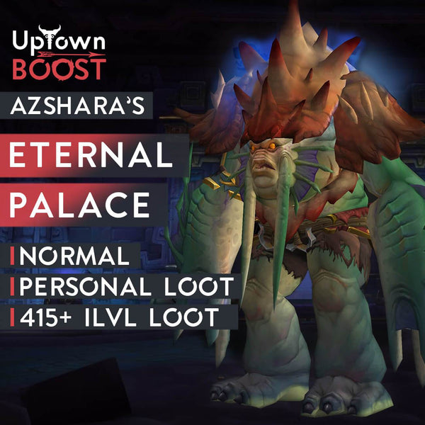 Buy Azshara's Eternal Palace NORMAL Boost Boost - UptownBoost