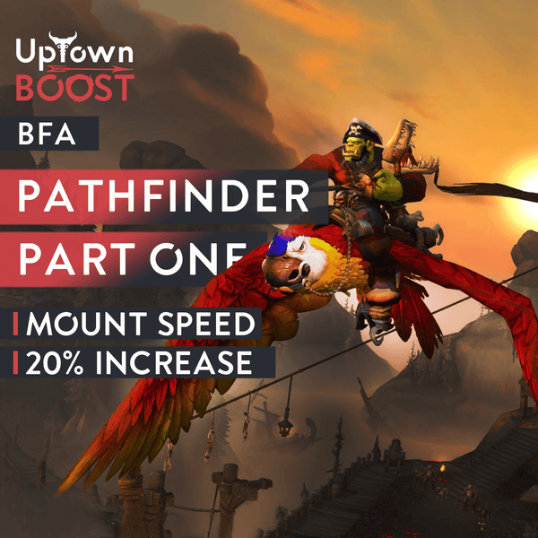Buy Battle for Azeroth Pathfinder Boost Boost - UptownBoost