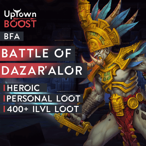 Buy Battle of Dazar'Alor Heroic Boost Boost - UptownBoost