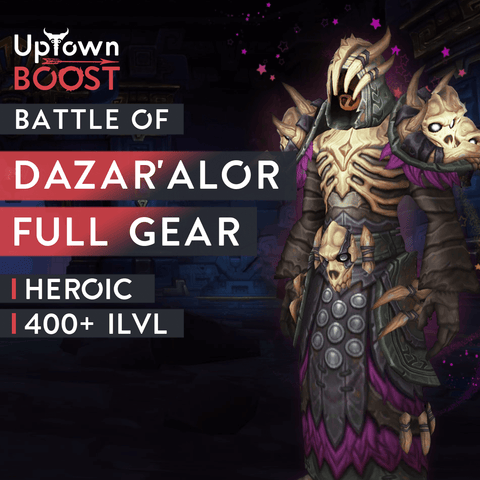Buy Battle of Dazar'Alor HEROIC Full Gear Boost Boost - UptownBoost