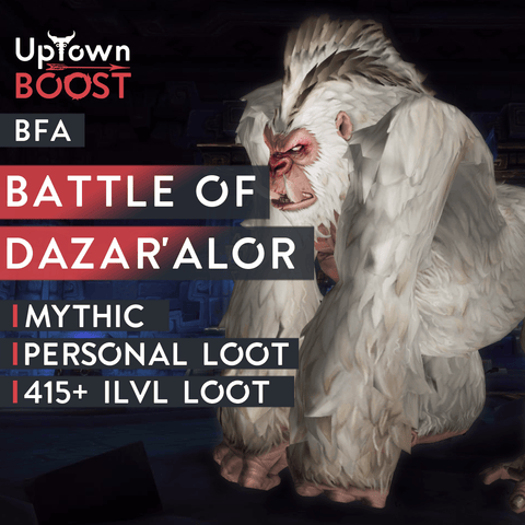 Buy Battle of Dazar'Alor Mythic Boost Boost - UptownBoost