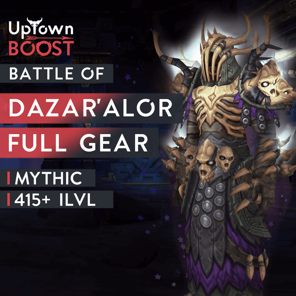 Buy Battle of Dazar'Alor MYTHIC Full Gear Boost Boost - UptownBoost