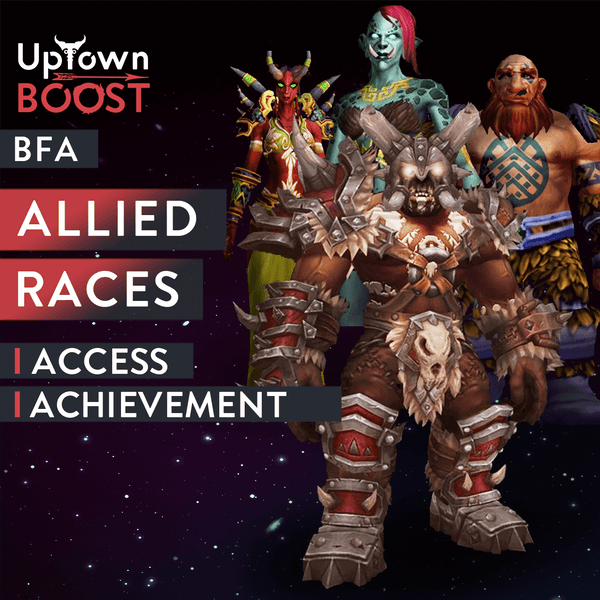 Buy BFA Allied Races Access Boost Boost - UptownBoost