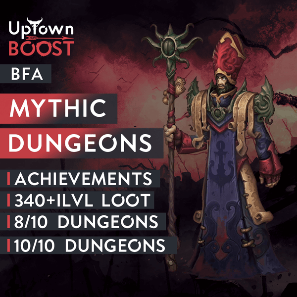 Buy BFA Mythic Dungeons Boost Run Boost - UptownBoost