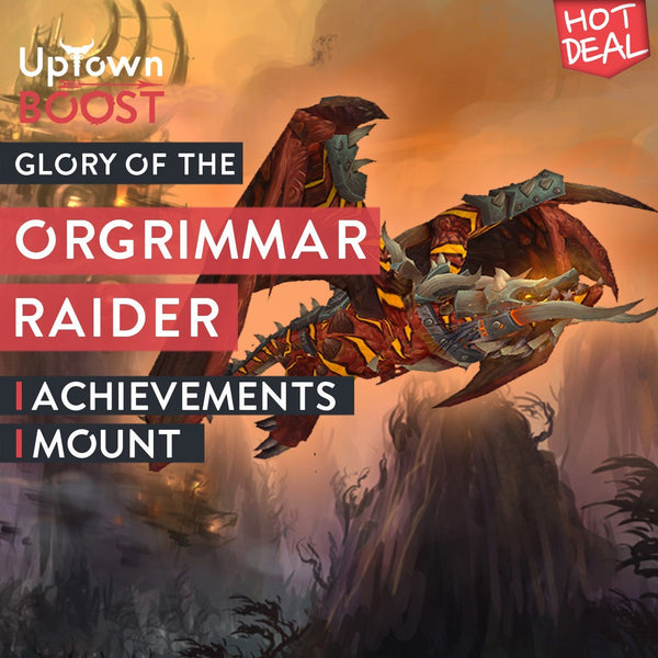 Buy Glory of the Orgrimmar Raider Boost - UptownBoost