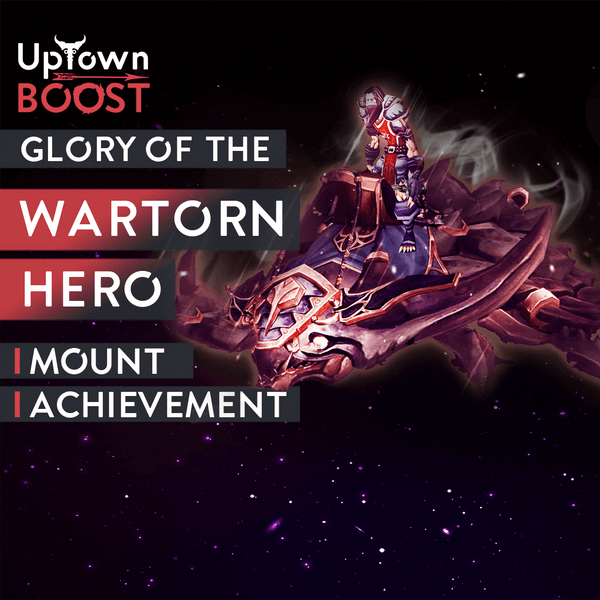 Buy Glory of the Wartorn Hero Boost - UptownBoost