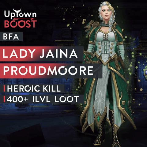 Buy Lady Jaina Proudmoore HEROIC Kill Boost Boost - UptownBoost