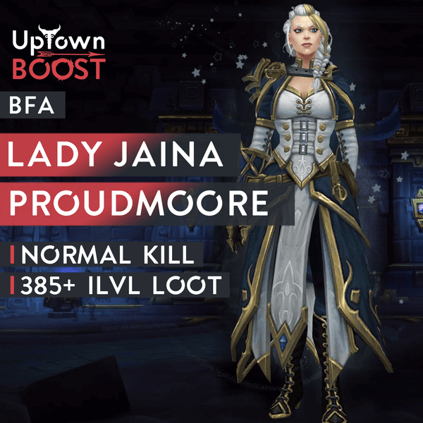 Buy Lady Jaina Proudmoore NORMAL Kill Boost Boost - UptownBoost