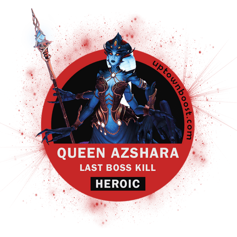 Buy Queen Azshara HEROIC Kill Boost - UptownBoost
