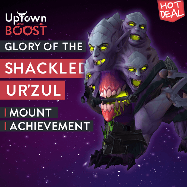 Buy Shackled Ur'zul Mount Boost - UptownBoost