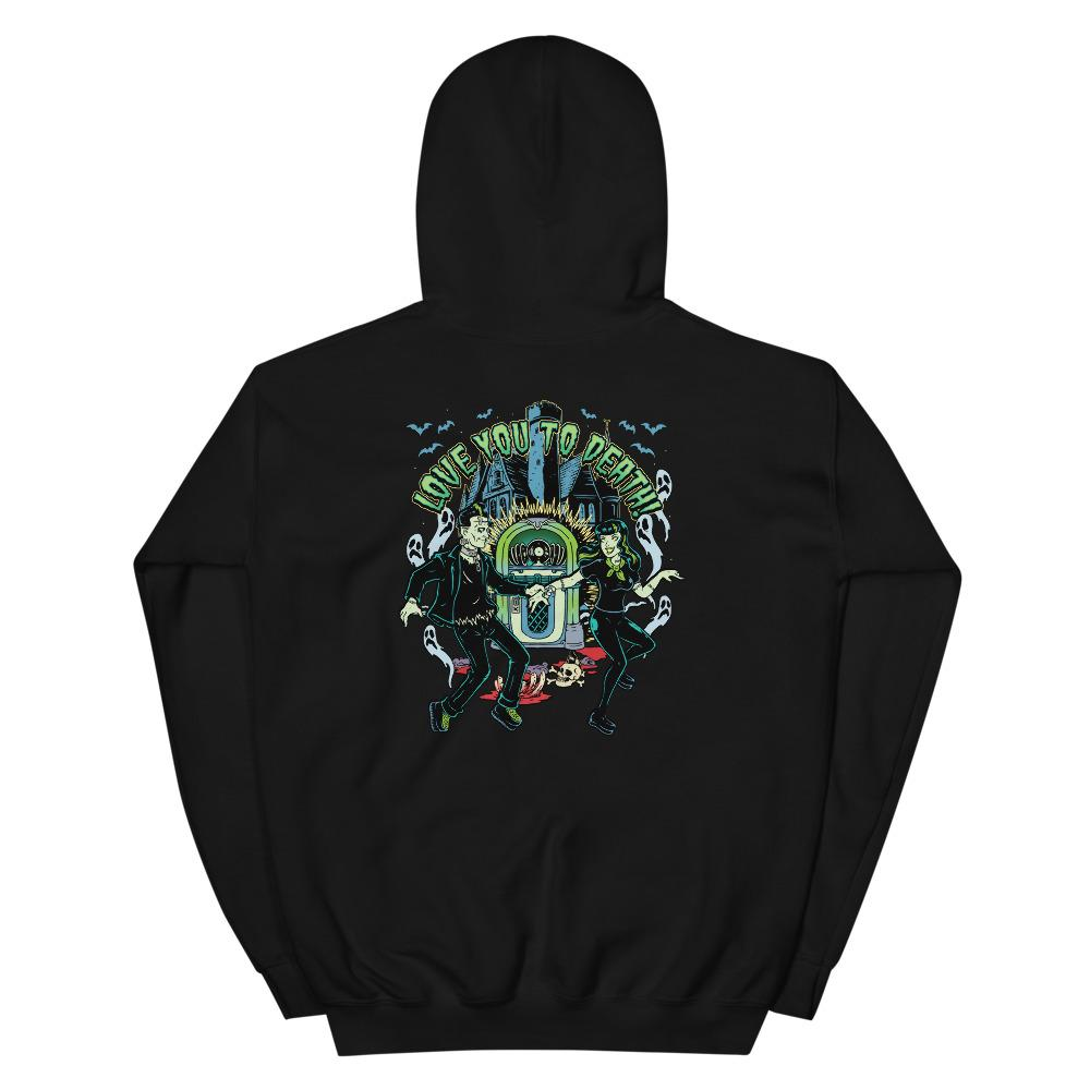 Love you to death Unisex Hoodie - The Wrecking Pit